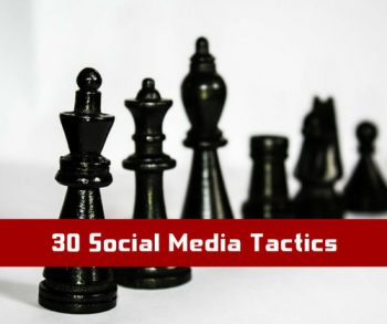 30 social media tactics for social media marketing