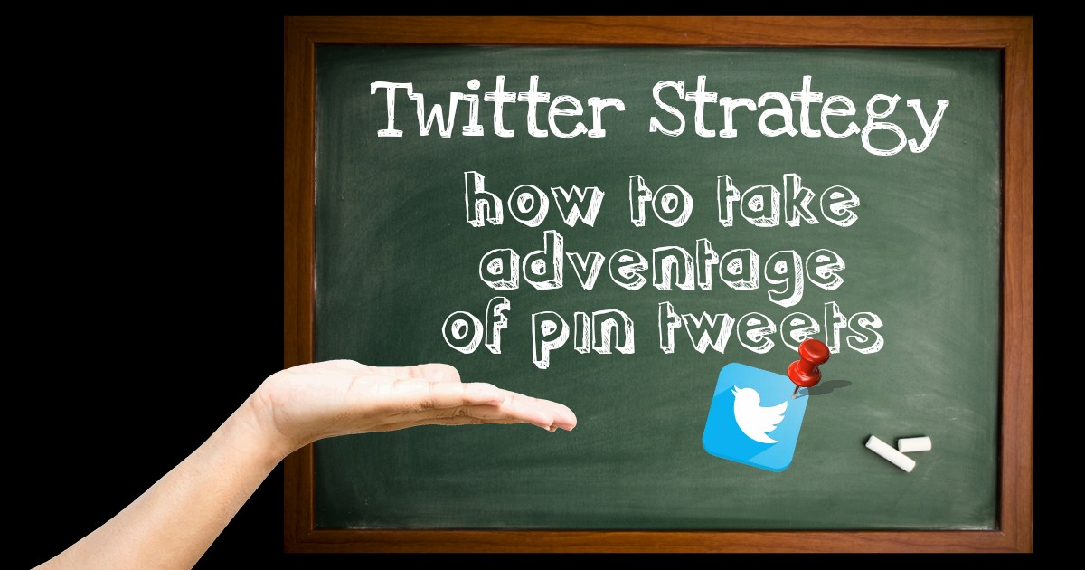 How To Take Advantage of Pin Tweets